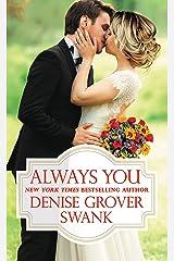 Always You (Bachelor Brotherhood Book 3) Kindle Edition