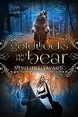 Goldilocks and the Bear: An Adult Fairytale Romance (Once Upon a Spell Book 3) Kindle Edition