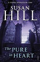 The Pure In Heart: Simon Serrailler Book 2 (Simon Serrailler series)