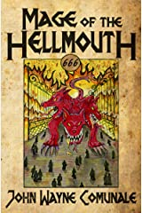 Mage of the Hellmouth Kindle Edition