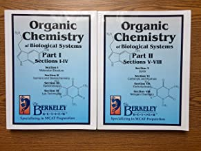 Organic Chemistry (of Biological Systems) Parts I & II 2017 (UPDATED for the new exam)