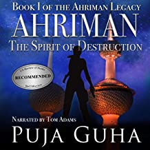 Ahriman: The Spirit of Destruction: The Ahriman Legacy, Book 1