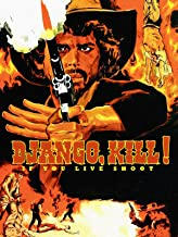 Django Kill. If You Live, Shoot!