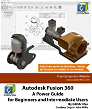 Autodesk Fusion 360: A Power Guide for Beginners and Intermediate Users (English Edition)