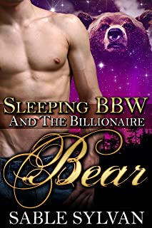 Sleeping BBW And The Billionaire Bear (The Shifter Princes Book 3)