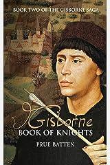 Gisborne: Book of Knights (The Gisborne Saga 2) Kindle Edition
