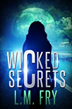 Wicked Secrets: A Teen Paranormal Thriller