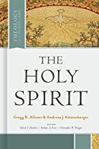 The Holy Spirit (Theology for the People of God) (English Edition)