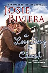 A Love Song To Cherish: A Sweet and Wholesome Christian Novella: (Cherish Series Book 1) Kindle Edition