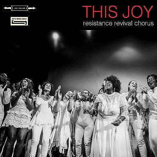 Rent The Resistance Revival Chorus This Joy via Amazon