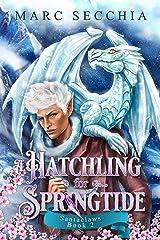A Hatchling for Springtide (Santaclaws Book 2) Kindle Edition