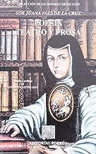 Poesia teatro y prosa (escritores mexicanos # 001) (Spanish Edition)