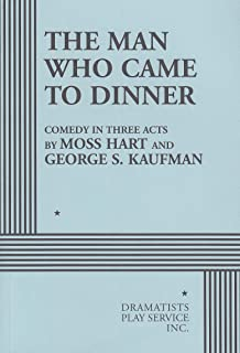 The Man Who Came to Dinner. (Acting Edition for Theater Productions)