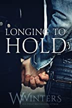 Longing to Hold: Prelude to Hard to Love (English Edition)