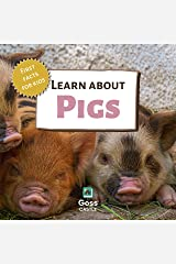 Learn About Pigs - First Facts for Kids (First Facts for Kids! The 'Learn About' Series) Kindle Edition
