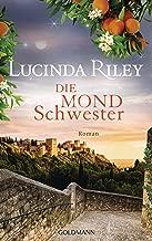 Die Mondschwester: Roman - Die sieben Schwestern 5 (German Edition)