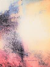 Disinvited