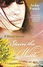 If Blood Should Stain the Wattle (The Matilda Saga Book 6)