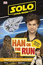 Solo A Star Wars Story Han on the Run (DK Readers Level 1)