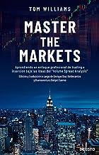 Master the Markets: Aprendiendo un enfoque profesional de
