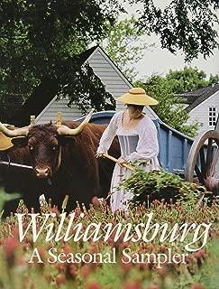 Williamsburg: A Seasonal Sampler