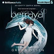 Betrayal: An Empty Coffin Novel, Book 2