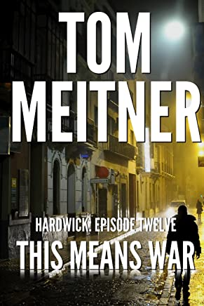 This Means War (Hardwick: Episode 12) (English Edition)