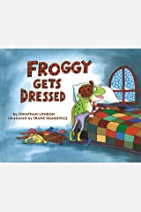 Froggy Gets Dressed Kindle Edition