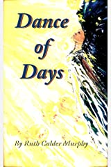 Dance of Days (The Dance - Collected Poetry Book 3) Kindle Edition