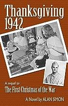 Thanksgiving, 1942 (An American Family's Wartime Saga Book 2)