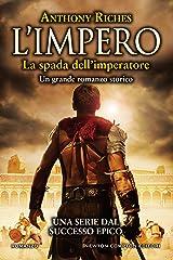 L'impero. La spada dell'imperatore Formato Kindle