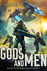 Gods and Men (Ruins of the Earth Book 2) Kindle Edition