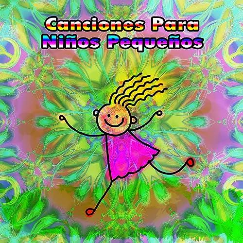 Canciones Para Niños Pequeños by Canciones Infantiles, Canciones Infantiles de Niños Canciones Para Niños on Amazon Music - Amazon.com