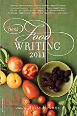 Best Food Writing 2011 Kindle Edition