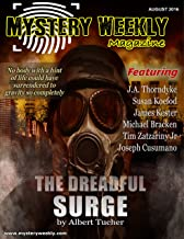 Mystery Weekly Magazine: Aug 2016 (Mystery Weekly Magazine Issues Book 12)