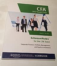 SchweserNotes CFA Exam Prep 2017 Level 1 Book 4- Corporate Finance, Portfolio Management and Equity Investments