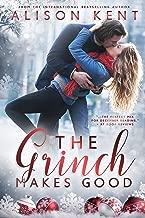 The Grinch Makes Good: A Heartwarming Christmas Romance