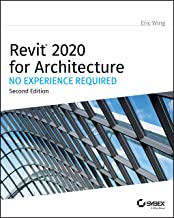 Revit 2020 for Architecture: No Experience Required