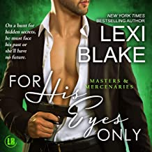 For His Eyes Only: Masters and Mercenaries, Book 13