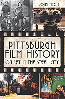 Pittsburgh Film History: On Set in the Steel City
