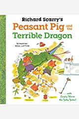Richard Scarry's Peasant Pig and the Terrible Dragon Kindle Edition