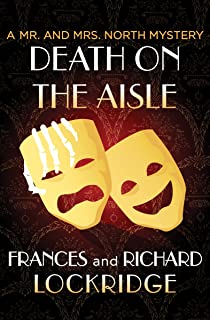 Death on the Aisle (The Mr. and Mrs. North Mysteries Book 4)