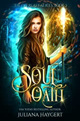 Soul Oath (The Everlast Series Book 2) Kindle Edition