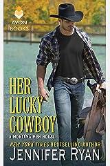 Her Lucky Cowboy: A Montana Men Novel Kindle Edition