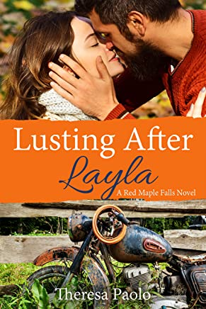 Lusting After Layla (Red Maple Falls, #9) (Marshall Family, #3)