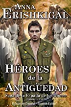 Héroes de la Antigüedad (Edición en Español): Episodio 1x01 de la saga