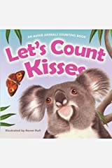 Let's Count Kisses: An Aussie Animals Counting Book Kindle Edition