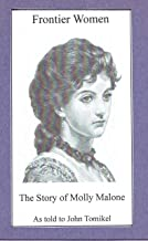Frontier Women: The Story of Molly Malone