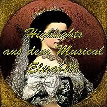 Highlights aus dem Musical Elisabeth