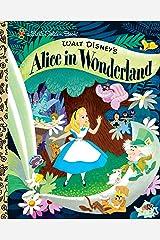 Walt Disney's Alice in Wonderland (Disney Classic) (Little Golden Book) Kindle Edition